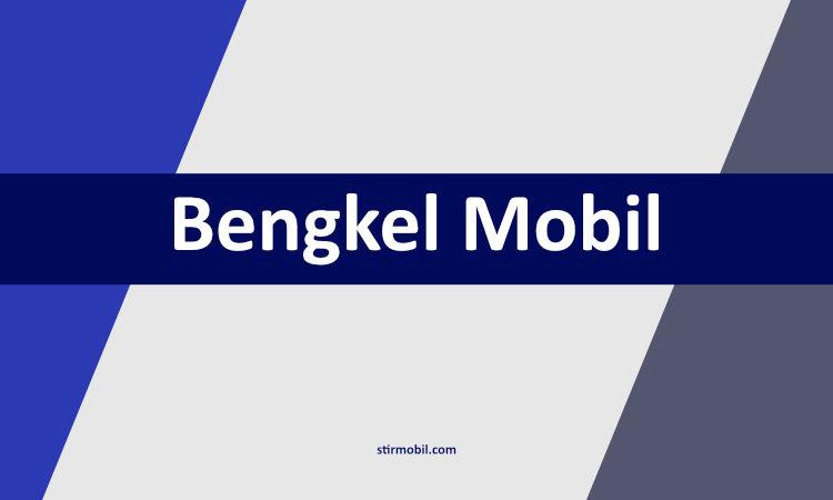 bengkel mobil Bangka